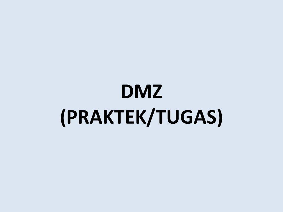 DMZ (PRAKTEK/TUGAS)