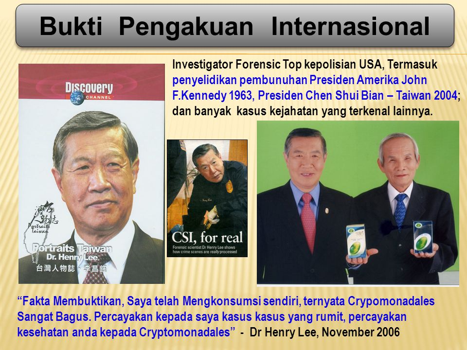 Investigator Forensic Top kepolisian USA, Termasuk penyelidikan pembunuhan Presiden Amerika John F.Kennedy 1963, Presiden Chen Shui Bian – Taiwan 2004; dan banyak kasus kejahatan yang terkenal lainnya.