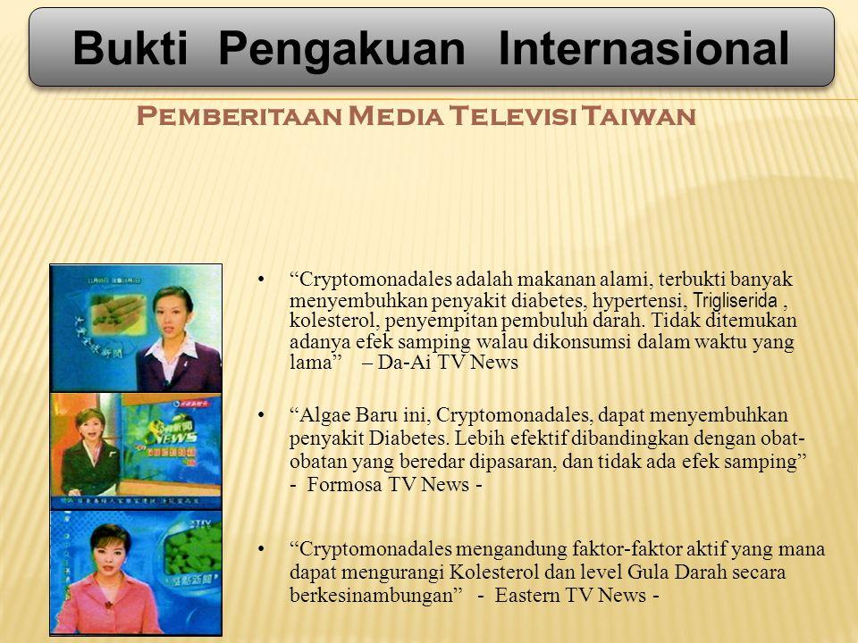 Pemberitaan Media Televisi Taiwan Cryptomonadales adalah makanan alami, terbukti banyak menyembuhkan penyakit diabetes, hypertensi, Trigliserida, kolesterol, penyempitan pembuluh darah.
