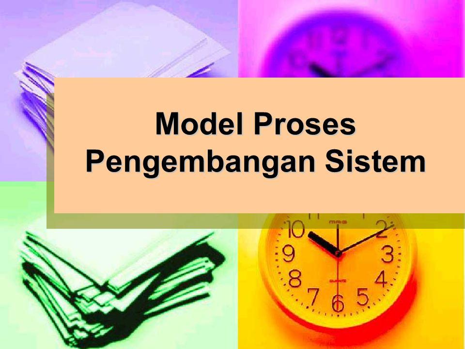 Model Proses Pengembangan Sistem