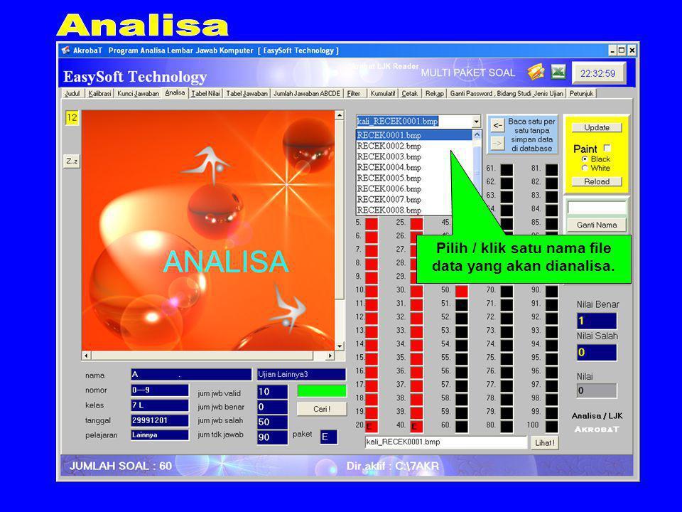 Pilih / klik satu nama file data yang akan dianalisa.