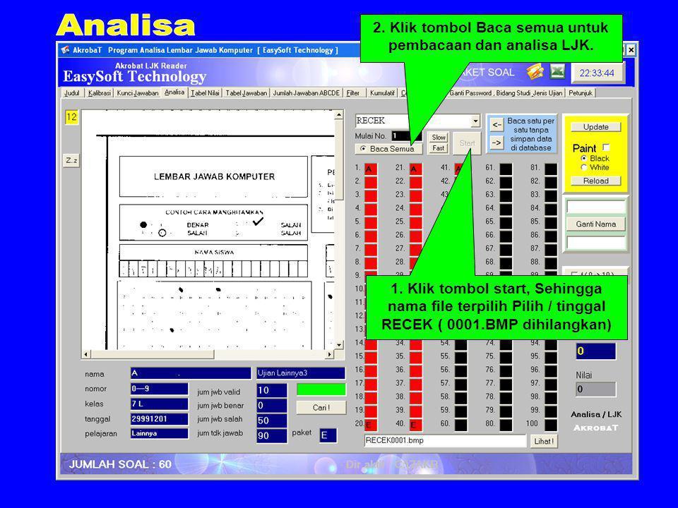2. Klik tombol Baca semua untuk pembacaan dan analisa LJK.