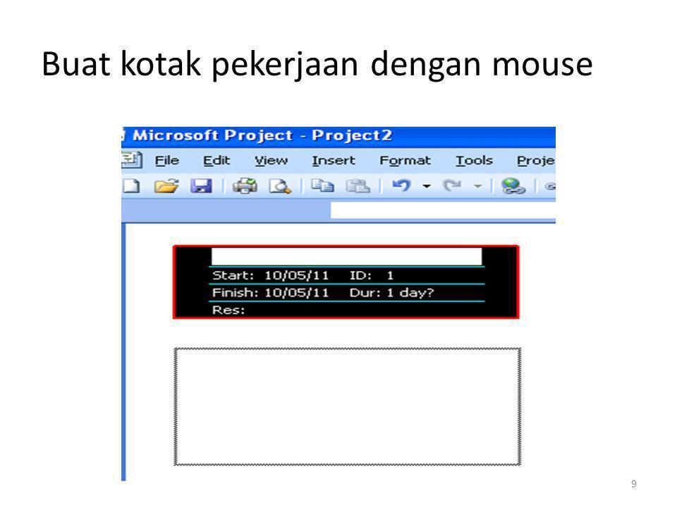 Buat kotak pekerjaan dengan mouse 9