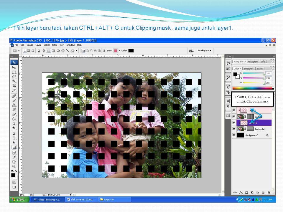 Pilih layer baru tadi. tekan CTRL + ALT + G untuk Clipping mask. sama juga untuk layer1. Tekan CTRL + ALT + G untuk Clipping mask