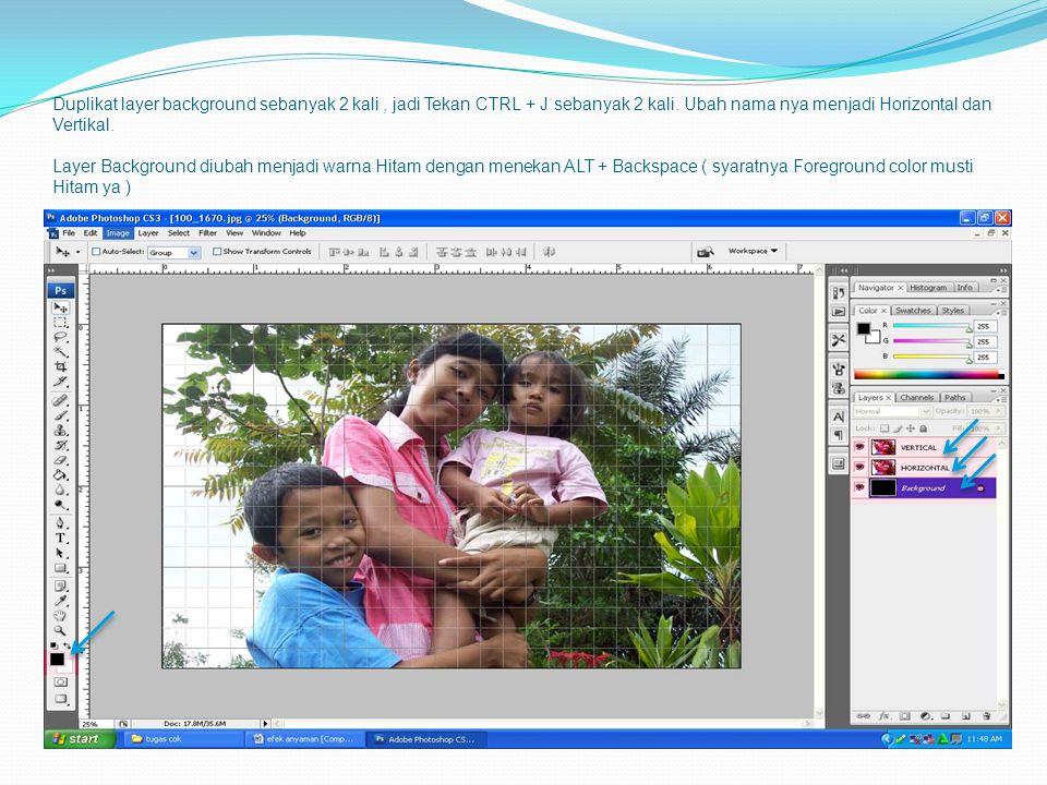 Duplikat layer background sebanyak 2 kali, jadi Tekan CTRL + J sebanyak 2 kali. Ubah nama nya menjadi Horizontal dan Vertikal. Layer Background diubah