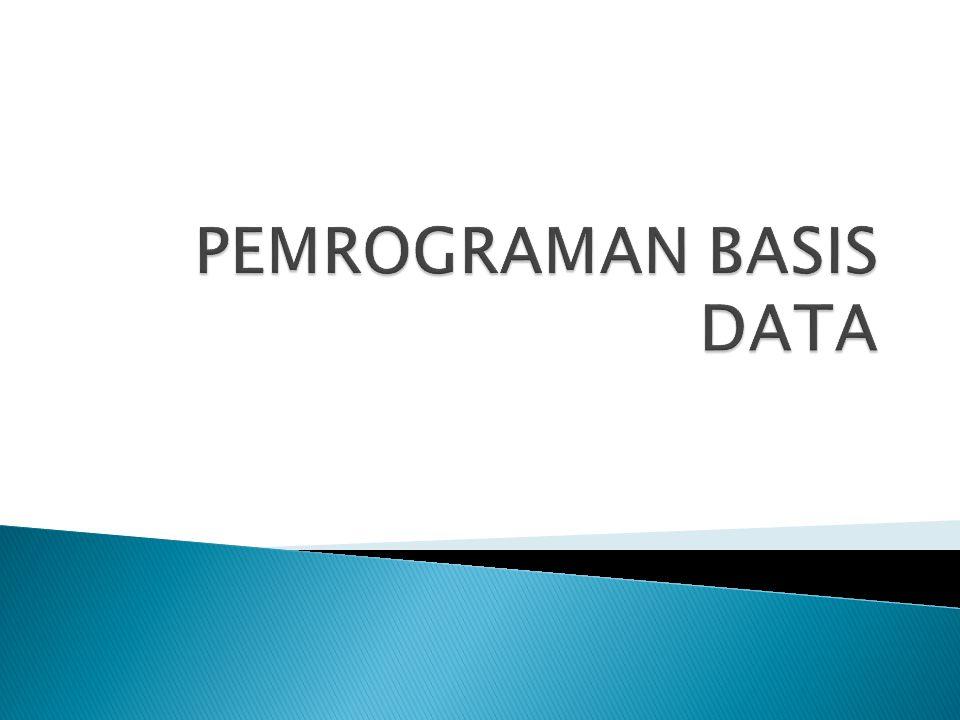  Singkatan dari Structured Query Language, dalam bahasa inggris dibaca SEQUEL  SQL : bahasa query standar yang digunakan untuk mengakses basis data relasional