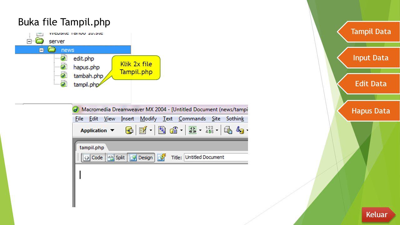 Tampil Data Input Data Edit Data Hapus Data Keluar FieldDisplay AsValue Id_katTextField JudulTextField PengirimTextField IsiTextArea TglHiddenField GbTextField WktuHiddenField BacaHiddenField BulanHiddenField Ubah semua Field dengan Setting seperti dibawah ini