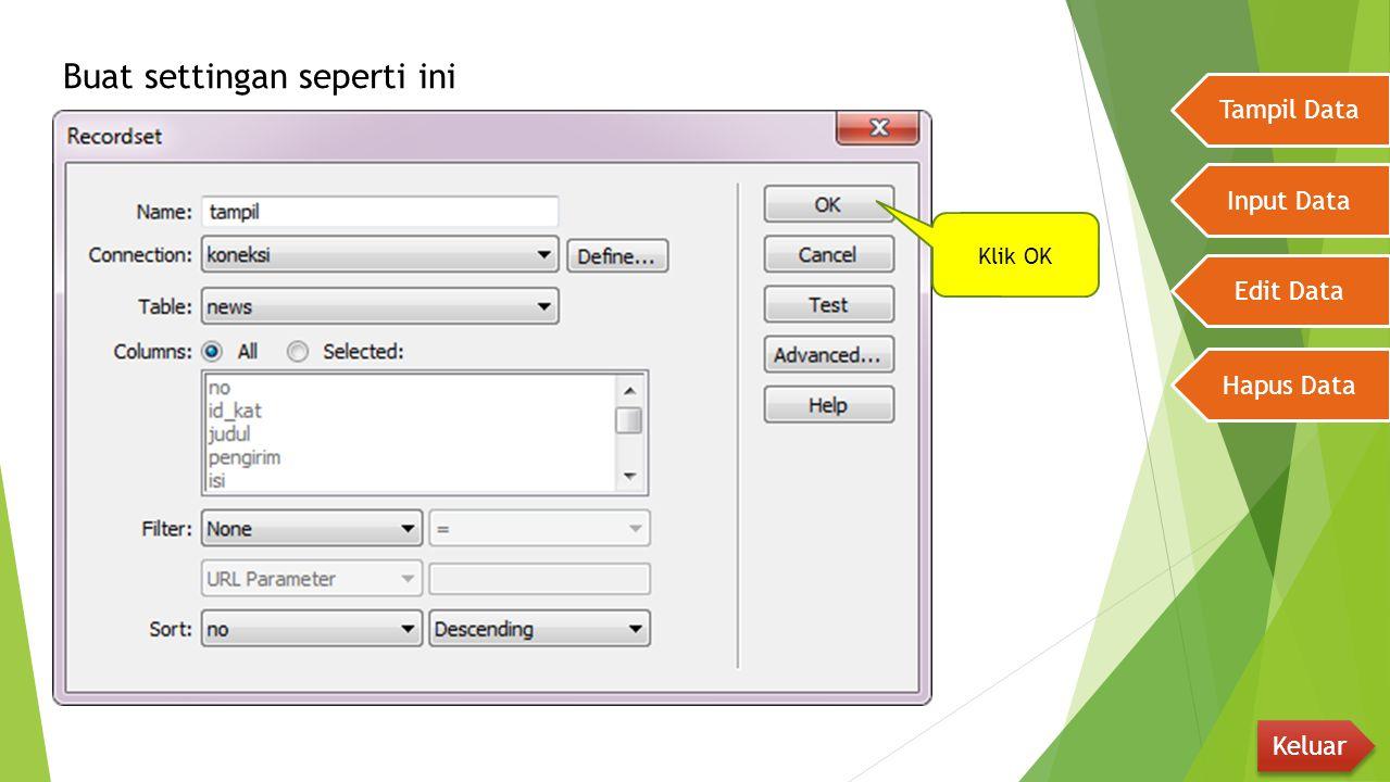 Tampil Data Input Data Edit Data Hapus Data Keluar Blok Teks Edit Ketikkan link seperti berikut Teks Edit.php ini karena halaman yang kita buat adalah Edit.php jadi sesuaikan dengan nama file Ubah tampilan menjadi Code
