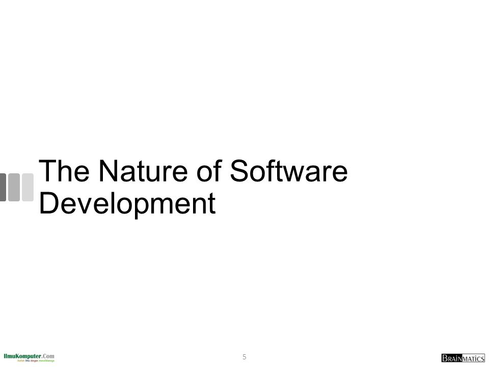 The Nature of Software Development 5
