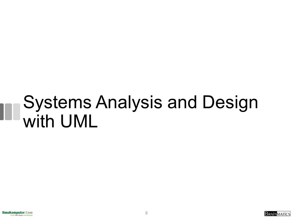 Systems Analysis and Design with UML 8
