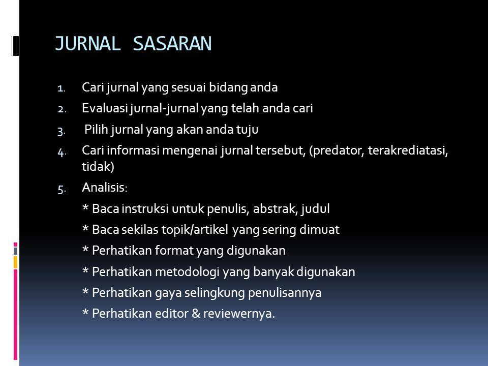 JURNAL SASARAN 1.Cari jurnal yang sesuai bidang anda 2.
