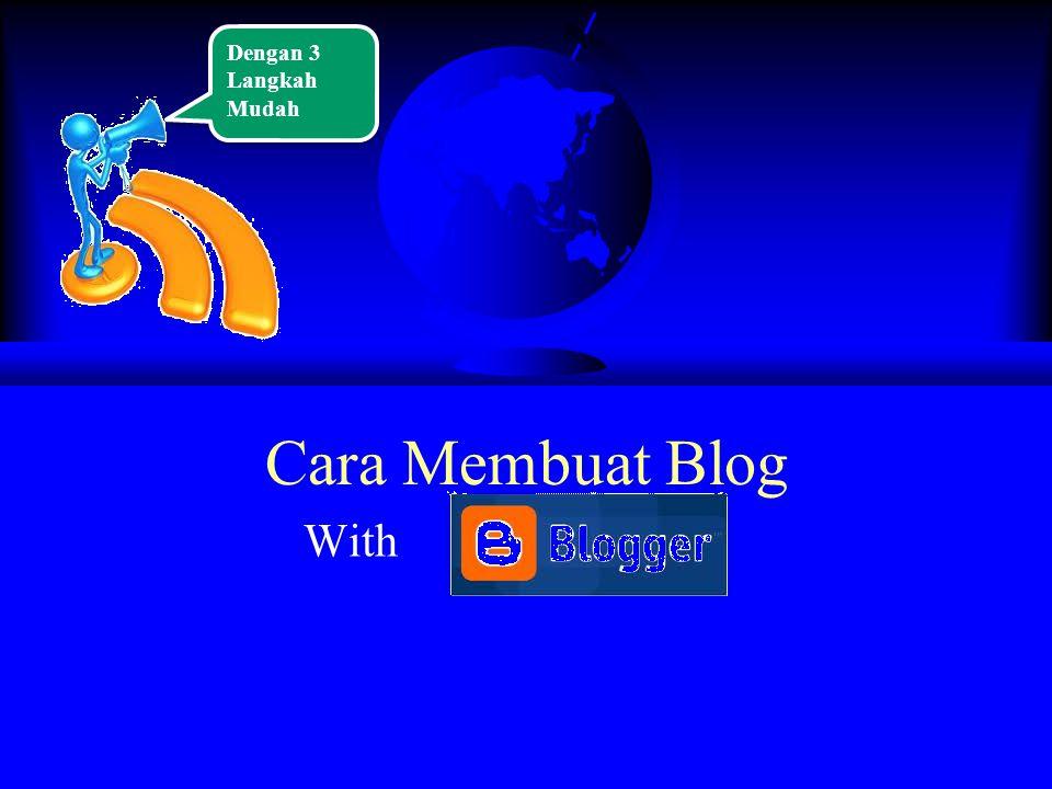 Cara Membuat Blog With Dengan 3 Langkah Mudah