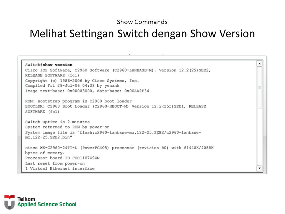 Show Commands Melihat Settingan Switch dengan Show Version