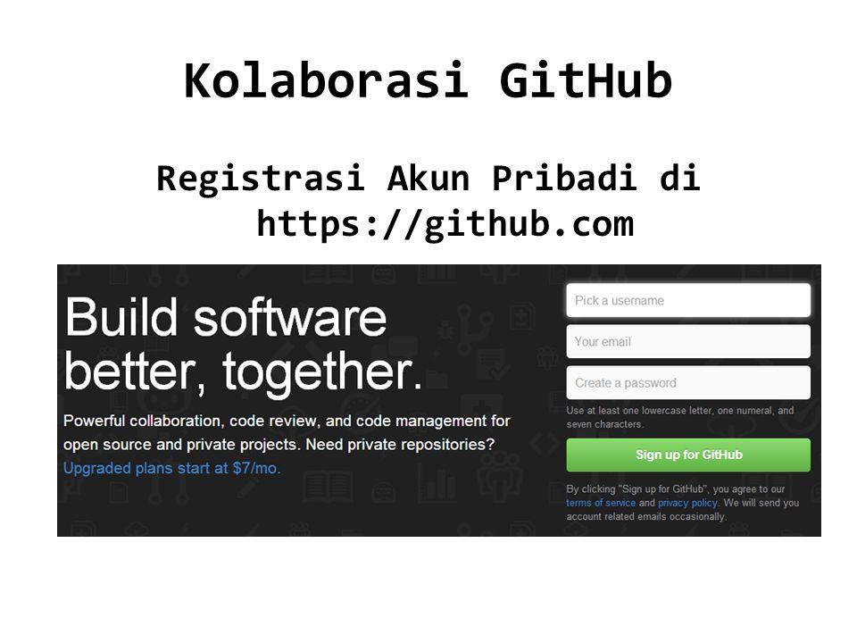 Kolaborasi GitHub Registrasi Akun Pribadi di https://github.com