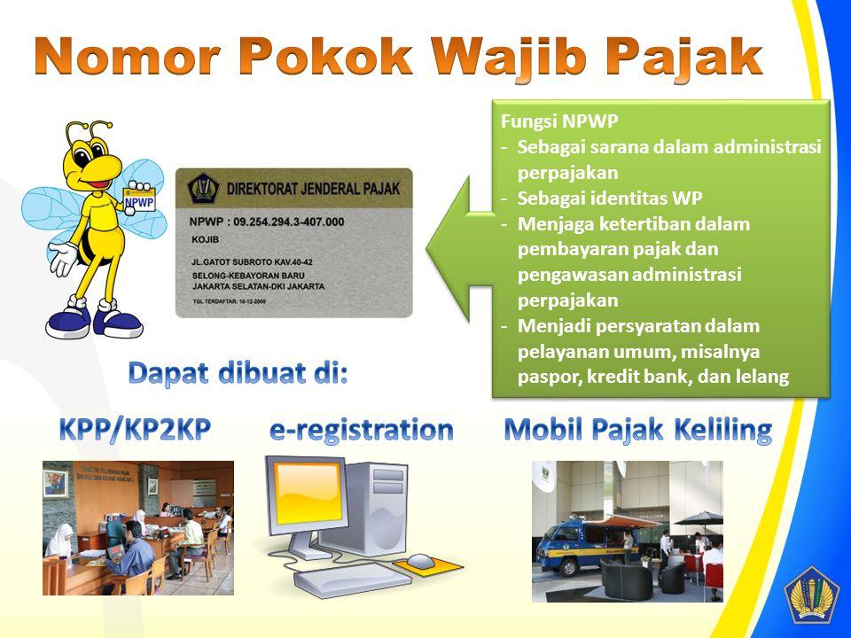 Fungsi NPWP -Sebagai sarana dalam administrasi perpajakan -Sebagai identitas WP -Menjaga ketertiban dalam pembayaran pajak dan pengawasan administrasi