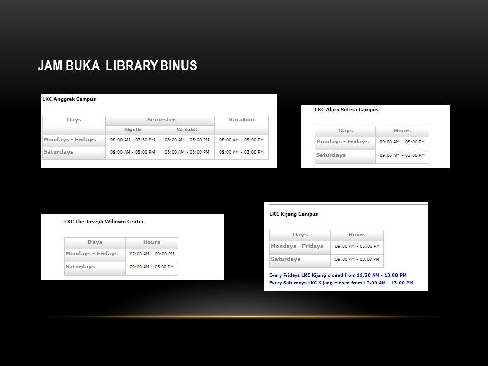 JAM BUKA LIBRARY BINUS