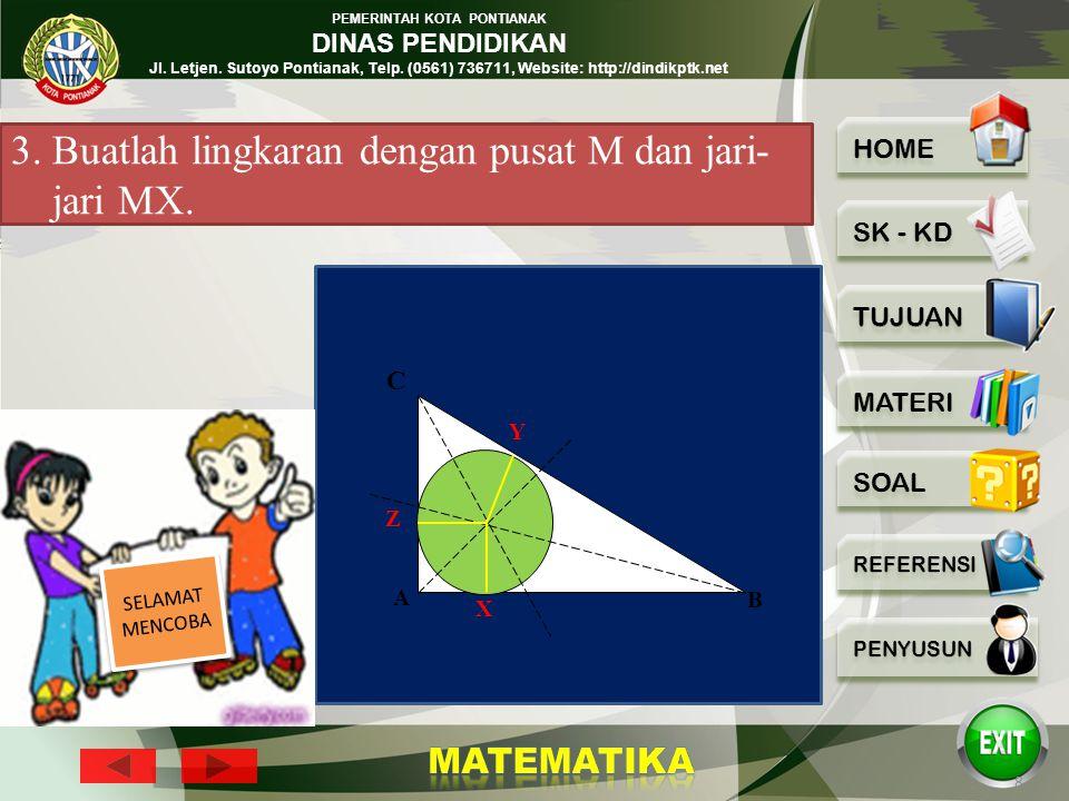 PEMERINTAH KOTA PONTIANAK DINAS PENDIDIKAN Jl. Letjen. Sutoyo Pontianak, Telp. (0561) 736711, Website: http://dindikptk.net 7 1.Buatlah garis bagi mel