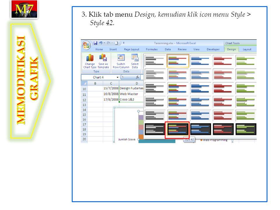3. Klik tab menu Design, kemudian klik icon menu Style > Style 42.