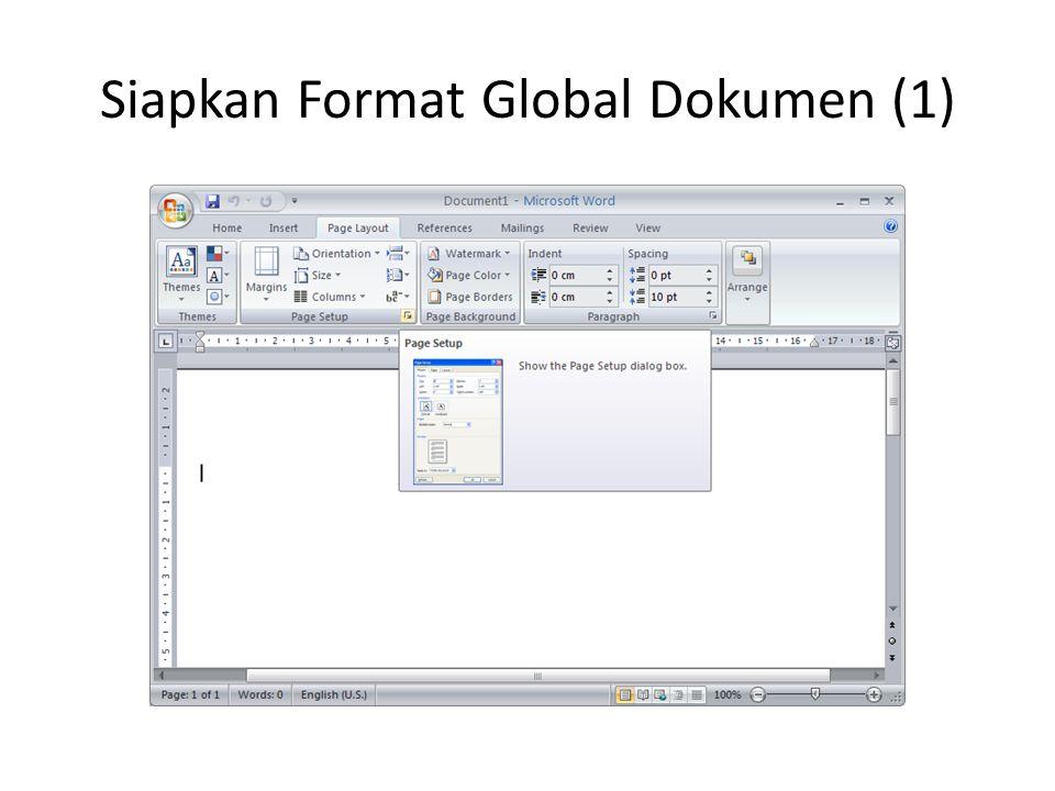 Siapkan Format Global Dokumen (1)