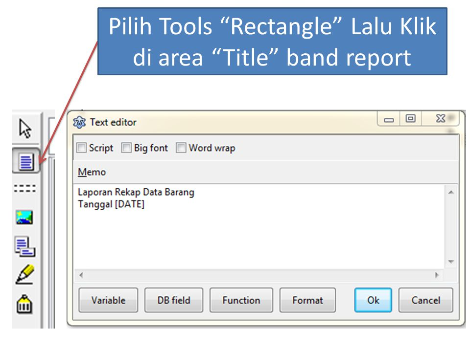 "Pilih Tools ""Rectangle"" Lalu Klik di area ""Title"" band report"