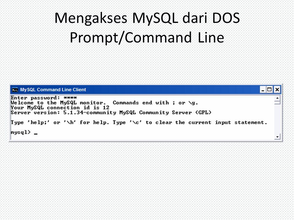 Mengakses MySQL dari DOS Prompt/Command Line
