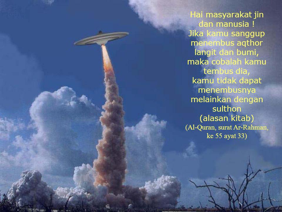 Allaahh Yang menurunkan Kitab dengan lengkap dan Miizaan, engkau tidak mengetahui barangkali sa'at(kehancuran) itu sudah dekat (Al-Quran, surat Asy-Sy