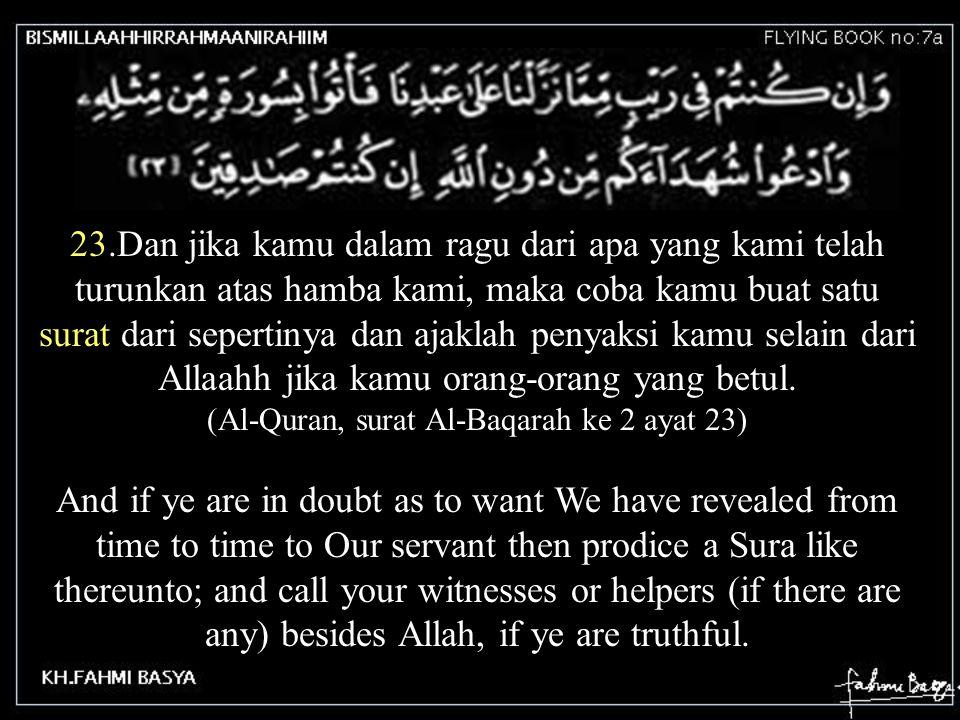 Dalam Shuurat apa saja yang Dia kehendaki, Dia telah bentuk kamu (Al-Quran, surat Infithar (terbelah) ke 82 ayat 8) In whatever Form He wills, does He