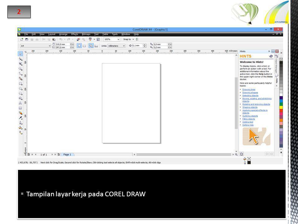  Tampilan layar kerja pada COREL DRAW 2 2