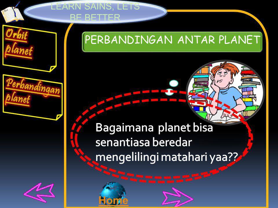 HUKUM KEPPLER 1 HUKUM KEPPLER 2 HUKUM KEPPLER 3 Dimana T adalah waktu yang diperlukan oleh planet untuk mengelilingi matahari (disebut periode planet) dan a adalah setengah sumbu panjang orbit : a = (perihelion + aphelion)/2.