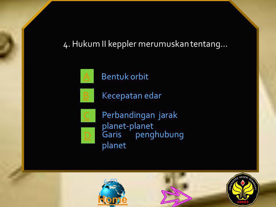 Home 4 m 3.Periode revolusi planet Venus adalah 225 hari.
