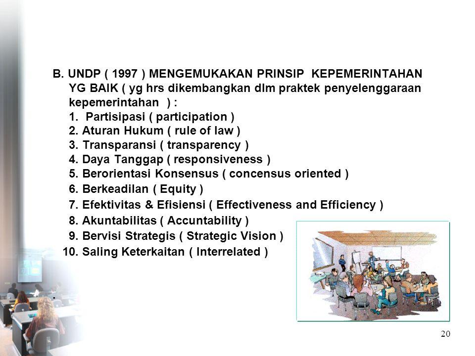 19 II.PRINSIP-PRINSIP KEPEMERINTAHAN YG BAIK (GG) A.