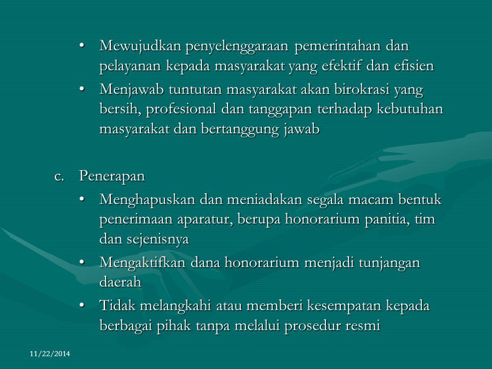 11/22/2014 Mewujudkan penyelenggaraan pemerintahan dan pelayanan kepada masyarakat yang efektif dan efisienMewujudkan penyelenggaraan pemerintahan dan