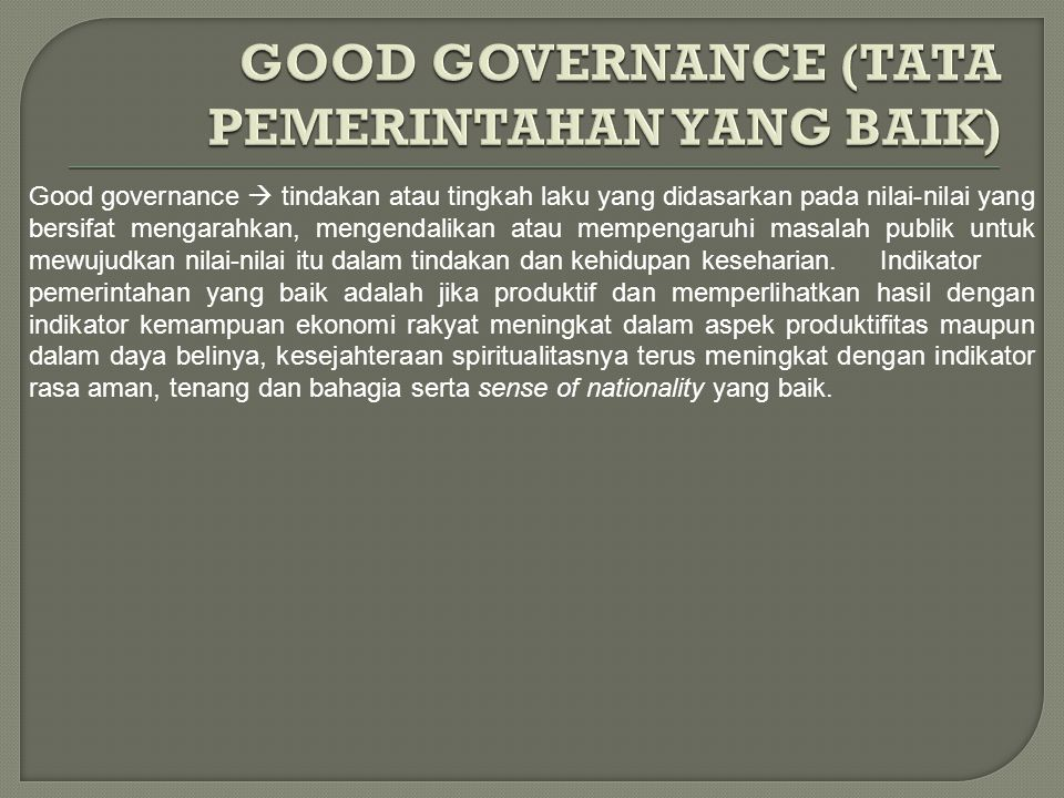 Prinsip-prinsip Good Governance.