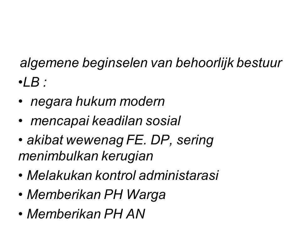 Di Indonesia AUPB Menurut UU RI Nomor 28Tahun 1999.