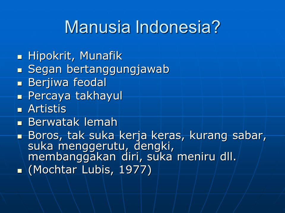Manusia Indonesia.