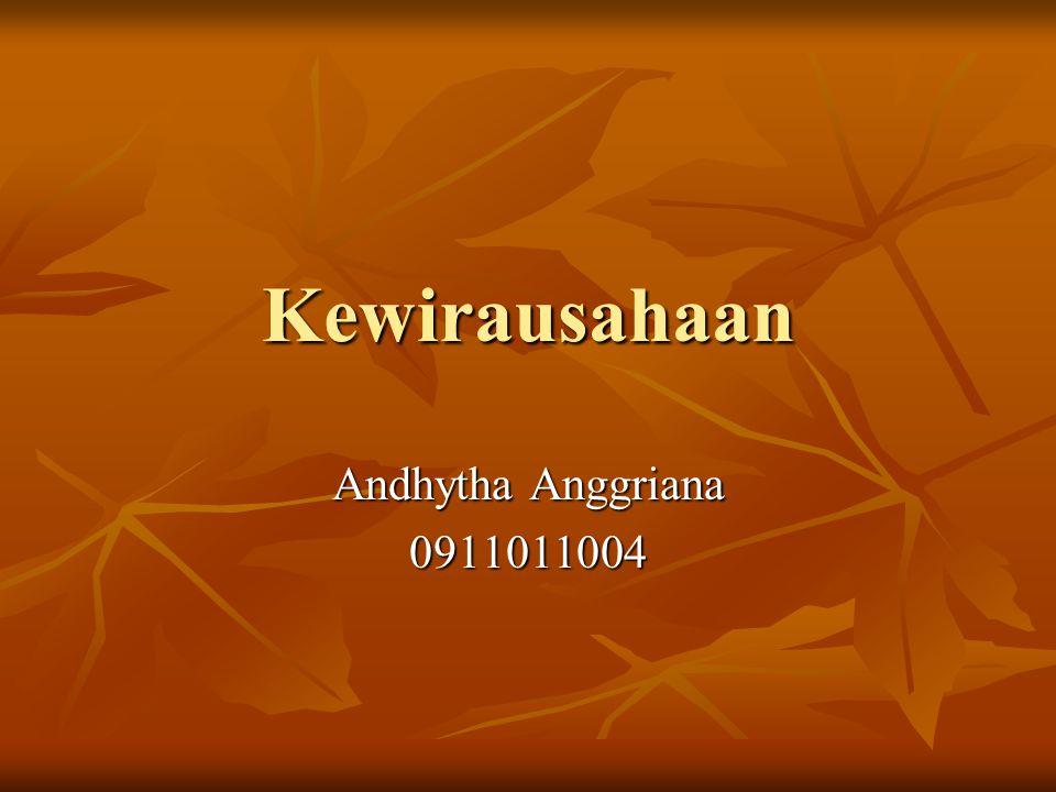 Kewirausahaan Andhytha Anggriana 0911011004