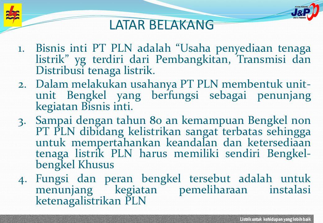 Listrik untuk kehidupan yang lebih baik PLN J&P TERIMA KASIH UPJKL UPBALI UPCTR UPSMG UPBDG UPSBY UPMRK