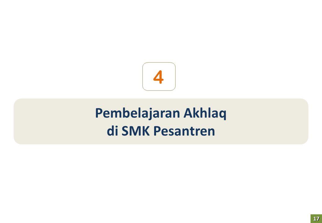 Pembelajaran Akhlaq di SMK Pesantren 4 17