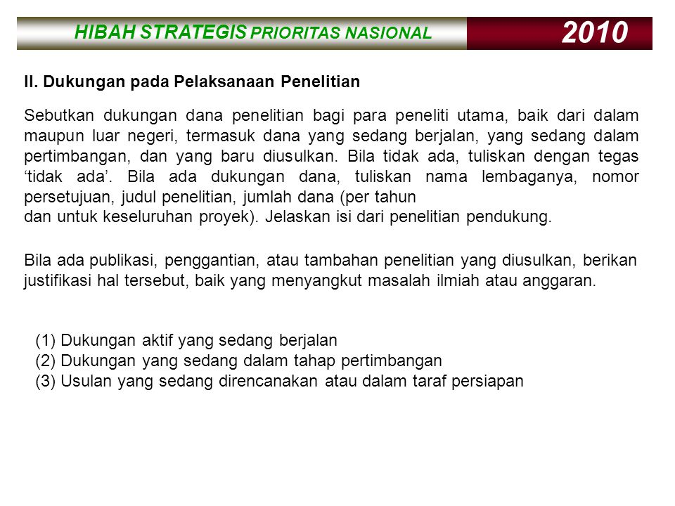 HIBAH STRATEGIS PRIORITAS NASIONAL 2010 HIBAH STRATEGIS PRIORITAS NASIONAL 2010 II.