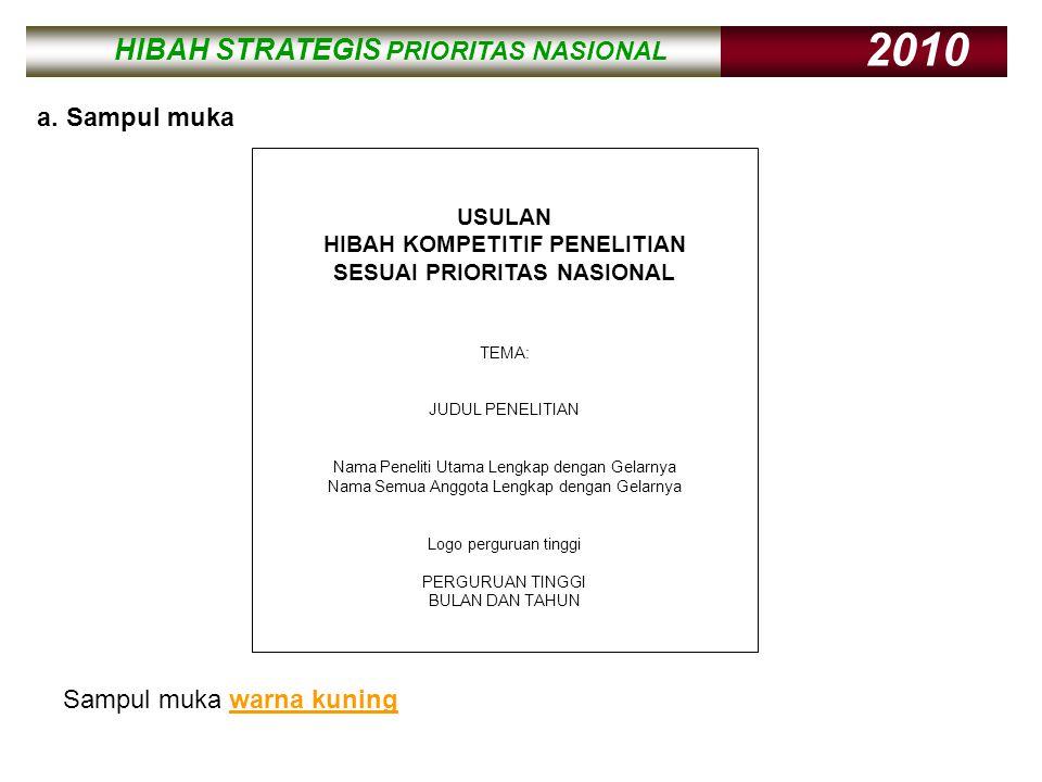 HIBAH STRATEGIS PRIORITAS NASIONAL 2010 HIBAH STRATEGIS PRIORITAS NASIONAL 2010 b.