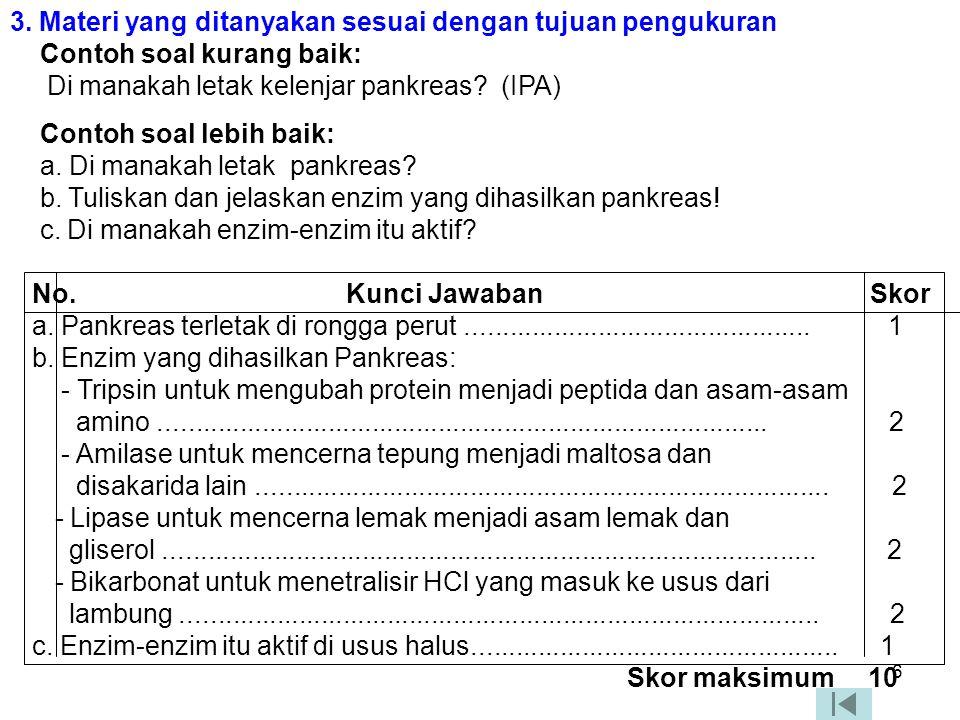 16 CONTOH SOAL PG Dasar pertanyaan (stimulus) Pokok soal (stem) Pilihan jawaban (option) Perhatikan iklan berikut.