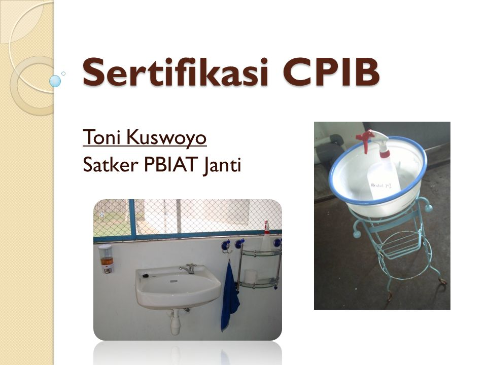 Sertifikasi CPIB Toni Kuswoyo Satker PBIAT Janti