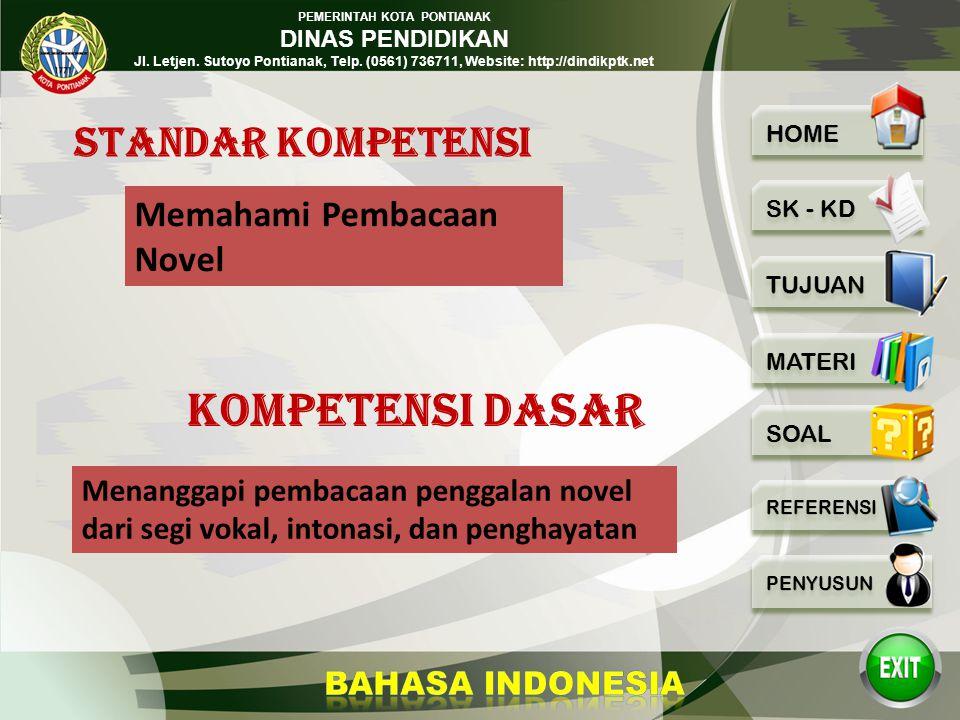 PEMERINTAH KOTA PONTIANAK DINAS PENDIDIKAN Jl. Letjen. Sutoyo Pontianak, Telp. (0561) 736711, Website: http://dindikptk.net BAHASA INDONESIA Memahami