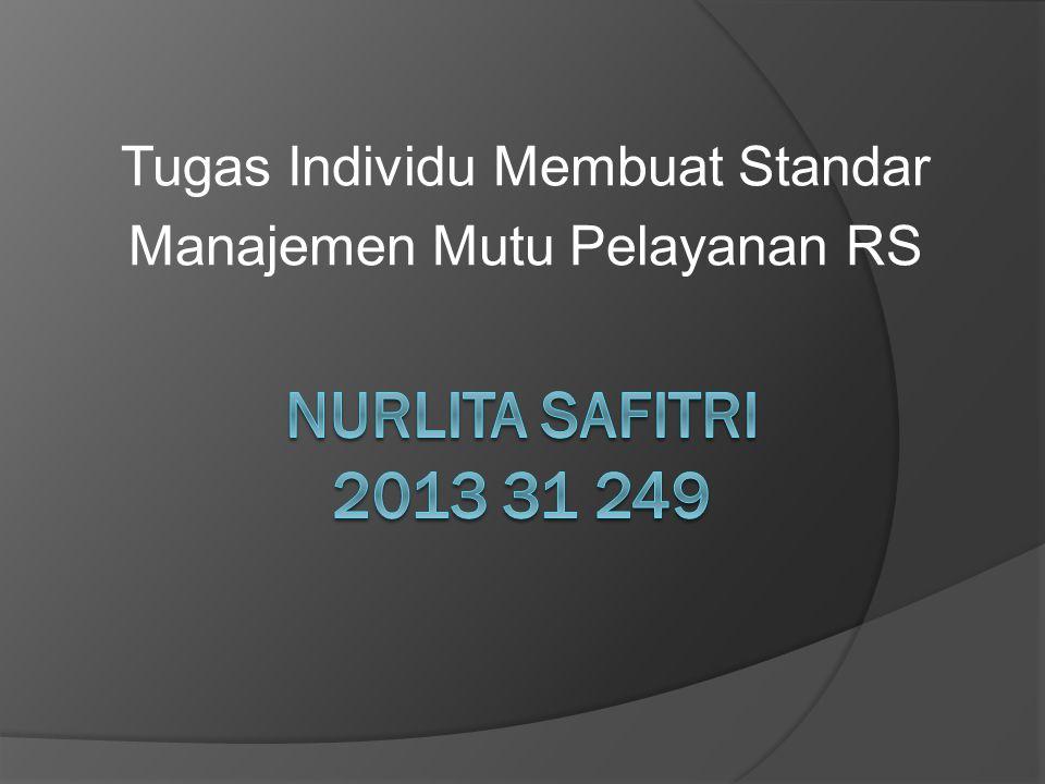 Tugas Individu Membuat Standar Manajemen Mutu Pelayanan RS