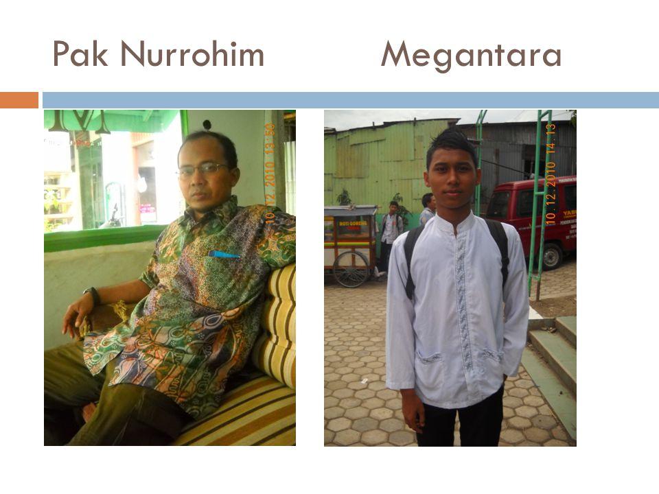 Pak NurrohimMegantara