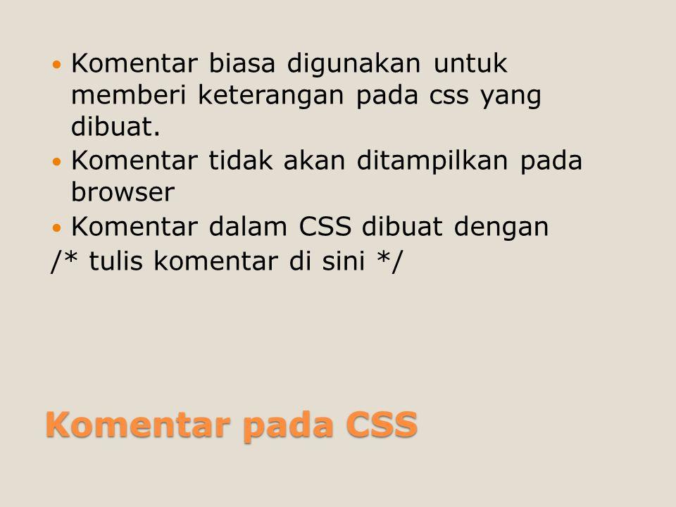 Class Selector Class selector ◦Diawali dengan tanda titik (.) dan diikuti nama class ◦.namakelas {….} ◦Digunakan agar sebuah objek bisa menggunakan deklarasi CSS tersebut ◦Misalnya … ◦Artinya paragraf tersebut menggunakan aturan yang ditetapkan dalam class selector judul