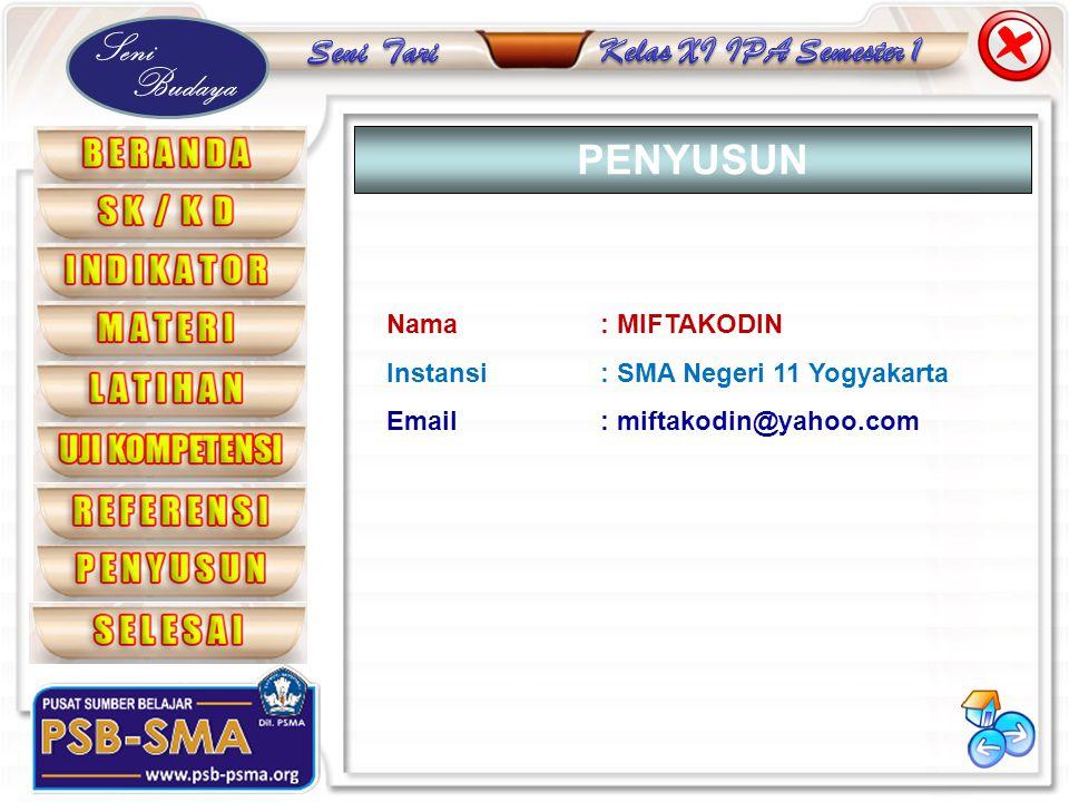 Seni Budaya Nama: MIFTAKODIN Instansi: SMA Negeri 11 Yogyakarta Email: miftakodin@yahoo.com PENYUSUN