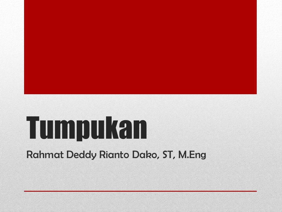 Tumpukan Rahmat Deddy Rianto Dako, ST, M.Eng