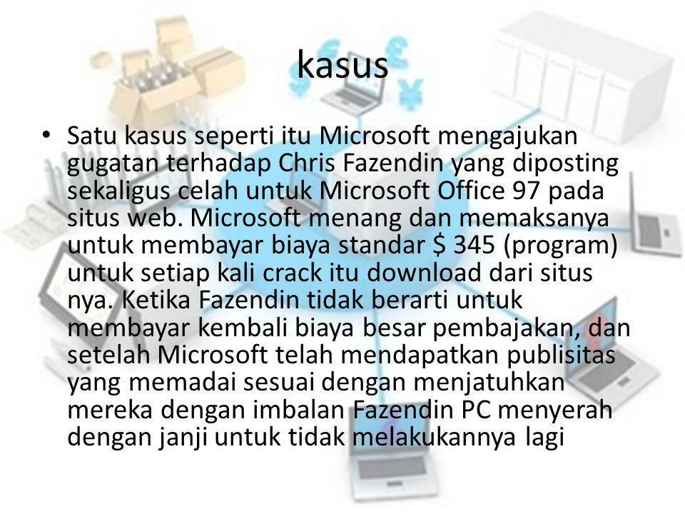 kasus Satu kasus seperti itu Microsoft mengajukan gugatan terhadap Chris Fazendin yang diposting sekaligus celah untuk Microsoft Office 97 pada situs