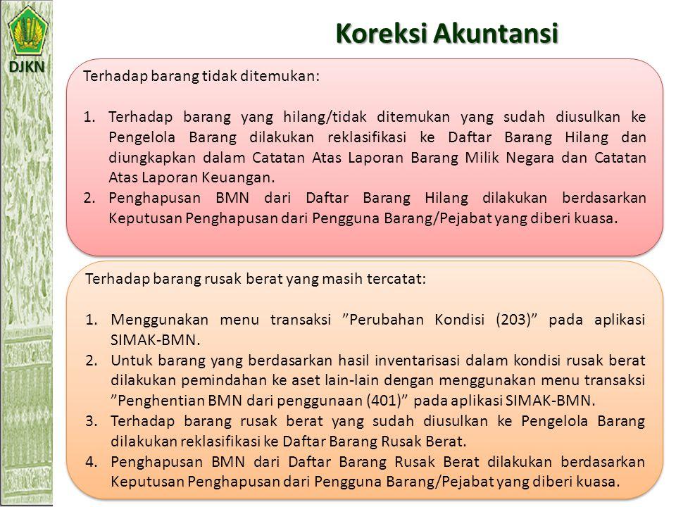 DJKN BMN dalam kondisi rusak berat namun masih tercatat dalam daftar BMN Pengguna Barang atau Pejabat yang diberi kuasa mengajukan usulan atas BMN yan
